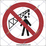 Adhesive sign cm 4x4 no admittance whilst crane is in operation