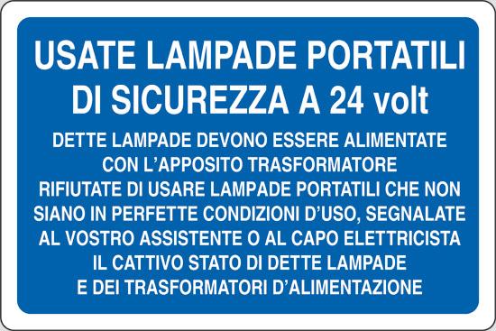 Cartello USATE LAMPADE PORTATILI DI SICUREZZA ...  Pixlemon