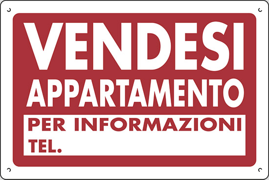 Cartello polionda VENDESI APPARTAMENTO PER INFORMAZIONI ...